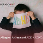 Allergies, Asthma and ADD / ADHD