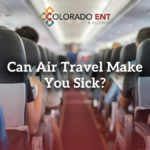Can Air Travel Make You Sick?