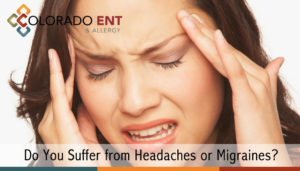 Do You Suffer from Headaches or Migraines