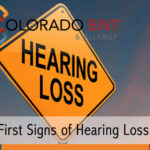 First Signs of Hearing Loss