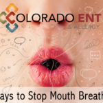 7 Ways to Stop Mouth Breathing