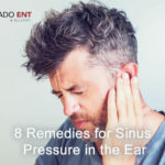 8 Remedies for Sinus Pressure in the Ears