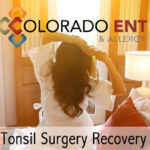 Tonsil Surgery Recovery