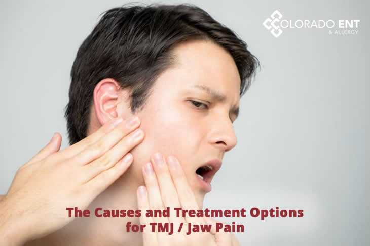 Causes And Treatments Of Tmj Jaw Pain Ent Doctors Colorado Springs