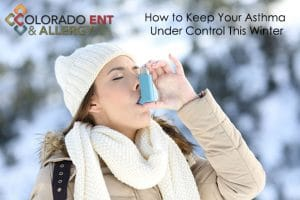 how to keep your asthma under control this winter