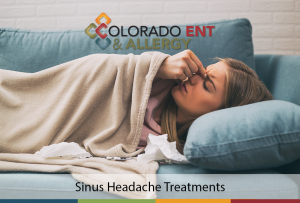 Sinus Headache Treatments – When it's time to see the ENT